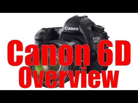 Canon 6D Overview Tutorial