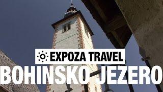 Bohinjsko Jezero Slovenia  city images : Bohinjsko Jezero (Slovenia) Vacation Travel Video Guide