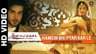 Video Hamein Bhi Pyar Kar Le - Jaanisaar | Shreya Ghoshal | Imran Abbas, Muzaffar Ali & Pernia Qureshi MP3, 3GP, MP4, WEBM, AVI, FLV Juni 2018