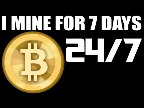 7 DAY$-24/HR$ - BITCOIN MINING EXPERIMENT - See How Much Money I Made :)