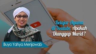 Video Belajar Agama di Youtube, Apakah Dianggap Murid? - Buya Yahya Menjawab MP3, 3GP, MP4, WEBM, AVI, FLV April 2019
