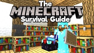 Preparing for the Ender Dragon! • The Minecraft Survival Guide (Tutorial Lets Play) [Part 22]