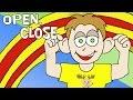 Open, Close!   Open Shut Them Song