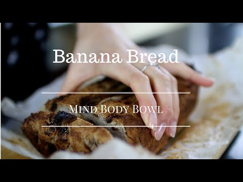 Dairy, Gluten & Refined Sugar Free Banana Bread | Annie Clarke | Mind Body Bowl