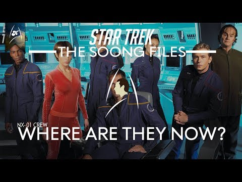 Star Trek - The Soong Files - NX-01 Crew, where are they now?? (LORE)