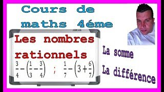 Maths 4ème - Les nombres rationnels Somme et Différence Exercice 30