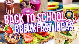 5 BACK TO SCHOOL BREAKFAST IDEAS! Healthy + Easy! by MissRemiAshten