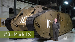 Tank Chats #31 Mark IX