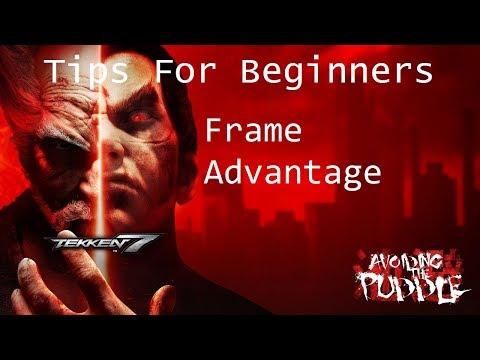 Tekken 7 Tips For Beginners - Understanding Frame Advantage, Dealing with Distractions