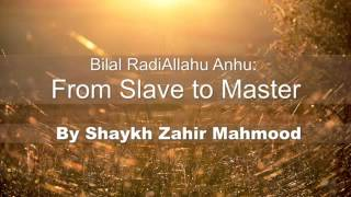 Nonton Bilal Ibn Rabah Ra  From Slave To Master  By Shaykh Zahir Mahmood Film Subtitle Indonesia Streaming Movie Download