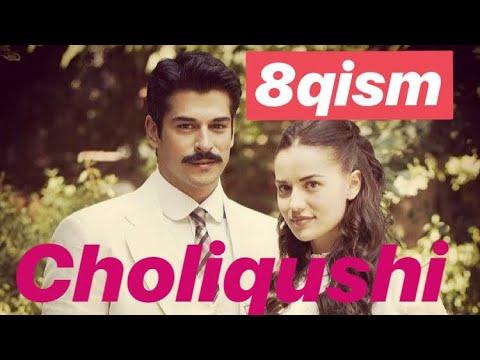 8 Choliqushi (turk seriali) uzbek tilida HD 8-qism Чоликуши узбек тилида 8-кисим