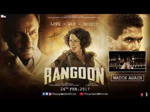 Rangoon 2017 - Official Trailer Watch Online