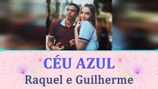 Céu Azul (com letra) - Tema Raquel e Guilherme | As Aventuras de Poliana
