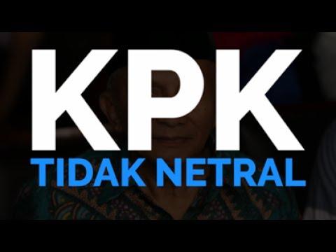 KPK Tidak Netral
