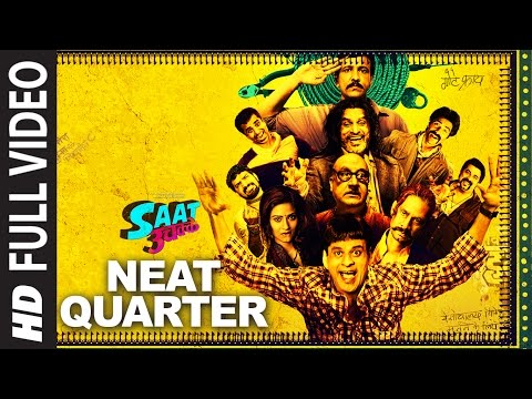 NEAT QUARTER Full Video Song | Saat Uchakkey | Man