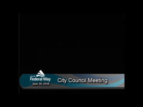 06/19/2018 Federal Way City Council - Special Meeting