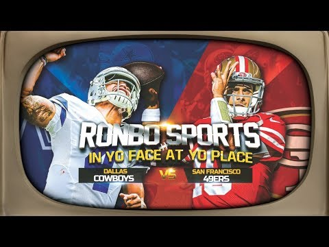 Watching 49ers VS Cowboys Preseason Week 1 2018 | Ronbo Sports In Yo Face At Yo Place