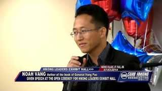 Suab Hmong News:  Noah Vang given speech at Hmong Leaders Exhibit Hall