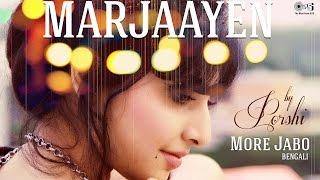 Mar Jaayen More Jabo by Porshi  Arfin Rumey  Loveshhuda  Song Cover  Mithoon