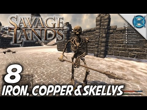 Savage Lands   EP 8   Iron, Copper & Skellys   Let's Play Savage Lands Gameplay (S-3)