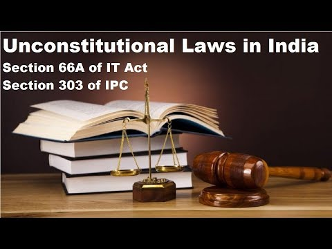 Section 66a Of It Act & Section 303 Of Ipc, Unconstitutional Laws In India, Current Affairs 2018