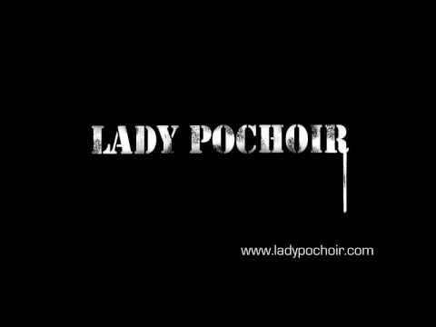 Lady Pochoir - Trailer 1