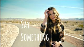 Say Something- Justin Timberlake Ft. Chris Stapleton (Cover)