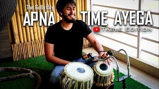 Apna Time Aayega Tabla Edition From  Gully Boy | Ranveer Singh | DIVINE