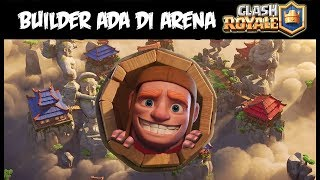 Video TERNYATA Builder COC Berada Di Arena Clash Royale ! MP3, 3GP, MP4, WEBM, AVI, FLV November 2017