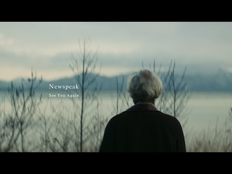 , title : 'Newspeak - See You Again (Official Music Video)'