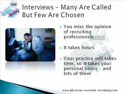 Physician Assistant Recruiting - Should You Use A Professional Recruiter?