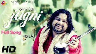 Nonton Jonny Sufi   Jugni   Goyal Music Official Song 2016 Film Subtitle Indonesia Streaming Movie Download