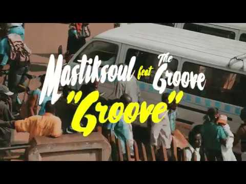 "Mastiksoul ""Groove"" Feat The Groove (Official Video)"