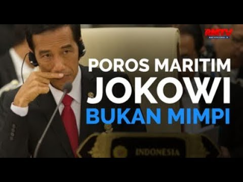 Poros Maritim Jokowi Bukan Mimpi