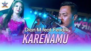 Download Lagu Dian M feat Fendik - Karenamu [official music video] Mp3