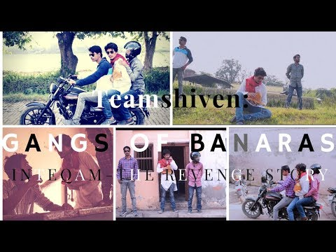 Gangs of banaras| inteqam the revenge story