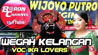 Video Lagu Jaranan Syahdu WEGAH KELANGAN Voc IKA Lovers | WIJOYO PUTRO ORI Live Nyadran Sonoageng 2018 MP3, 3GP, MP4, WEBM, AVI, FLV Agustus 2018
