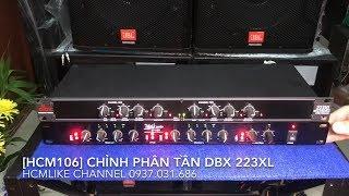 Video [HCM106] Hướng dẫn chỉnh Phân tần DBX 223XL. Đt Hoàng Q12. 0937031686 MP3, 3GP, MP4, WEBM, AVI, FLV September 2018