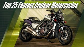 3. Top 25 Fastest Production Cruiser Motorcycles (0-60 mph Times)
