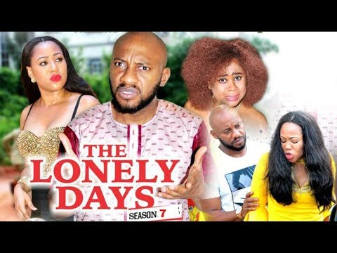 THE LONELY DAYS 7 - 2017 LATEST NIGERIAN NOLLYWOOD MOVIES