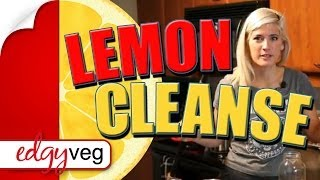 Juice Feast Cleanse Recipe... Why Lemons? | The Edgy Veg
