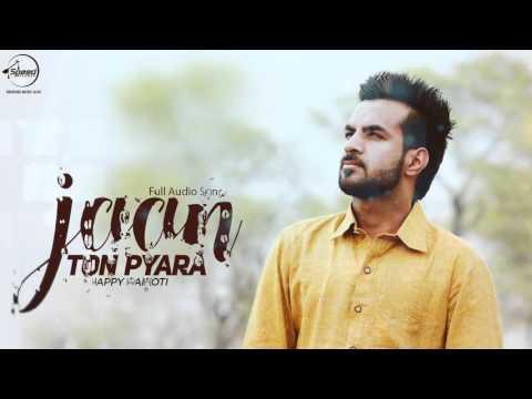 Jaan Ton Pyara ( Full Audio Song ) | Happy Raikoti