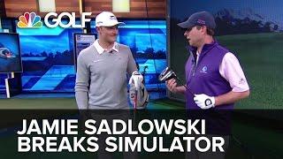 Jamie Sadlowski breaks Golf Channel simulator | Golf Channel