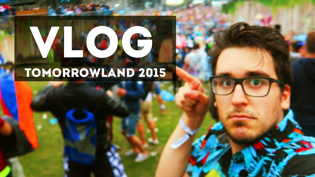 EL FESTIVAL DE LAS MARAVILLAS – Tomorrowland 2015   VLOG