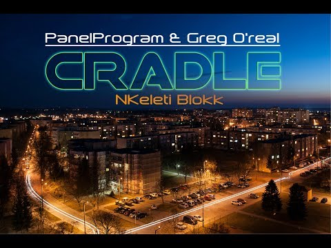 PanelProgram - Cradle ft. Greg O'real (2017)