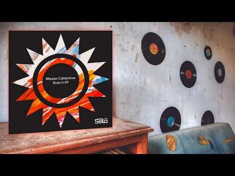 Mason Collective -  Buss It (Original Mix)