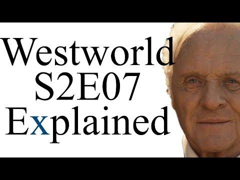 Westworld S2E07 Explained