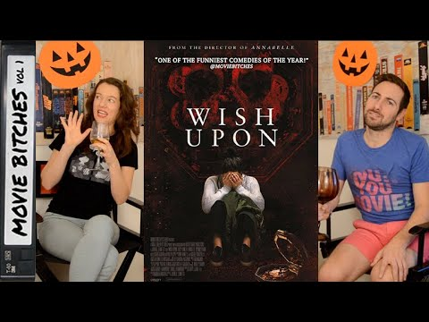 Wish Upon | Movie Review | MovieBitches RetroReview Ep 25