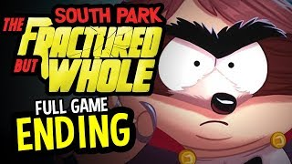 South Park Fractured But Whole END Gameplay FULL GAME MARATHON (South Park Fractured But Whole 100%)