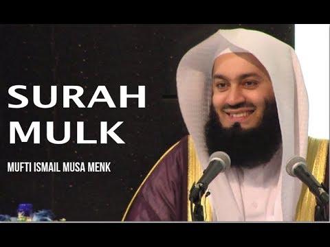Quran Recitation - Surah Mulk - Mufti Menk